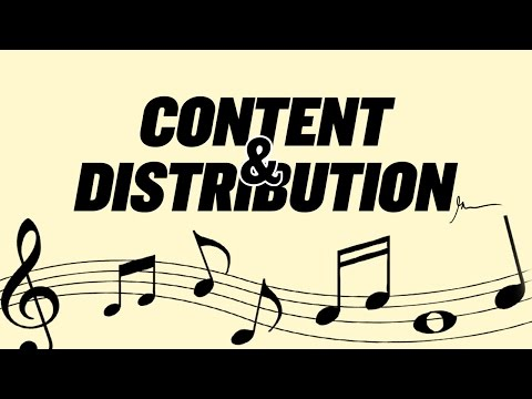 Content and Distribution as it Applies to the Music Industry