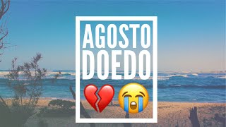 Doedo // Agosto // Lyric Video (Prod by Johnny Pierro)