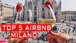 Gambar cover TOP 5 AIRBNB  IN MILANO | 2019