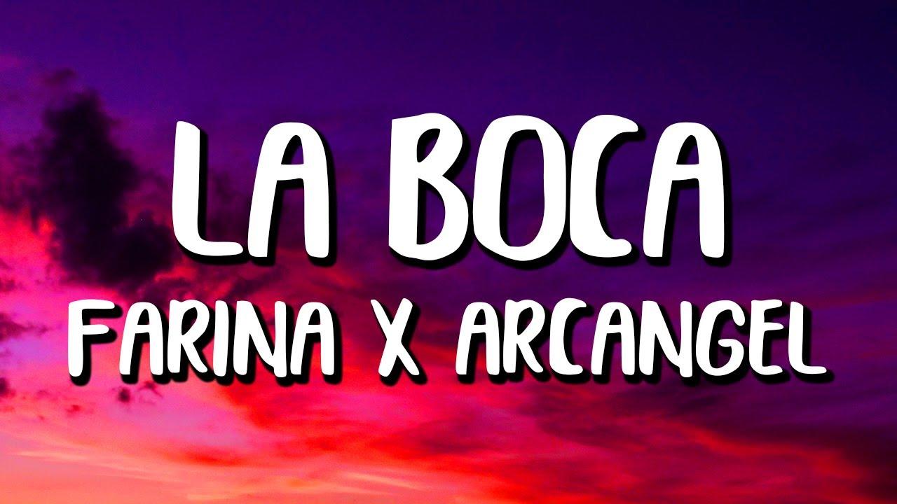 Farina x Arcangel - La Boca (Letra/Lyrics)