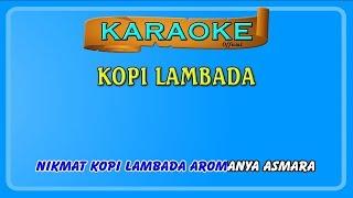 KOPI LAMBADA ~ karaoke