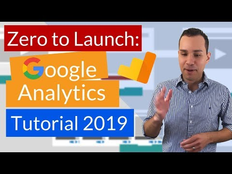 Google Analytics Tutorial 2019: Beginner To Expert