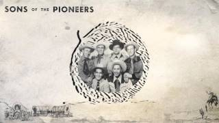 The Sons of the Pioneers - The Last Frontier