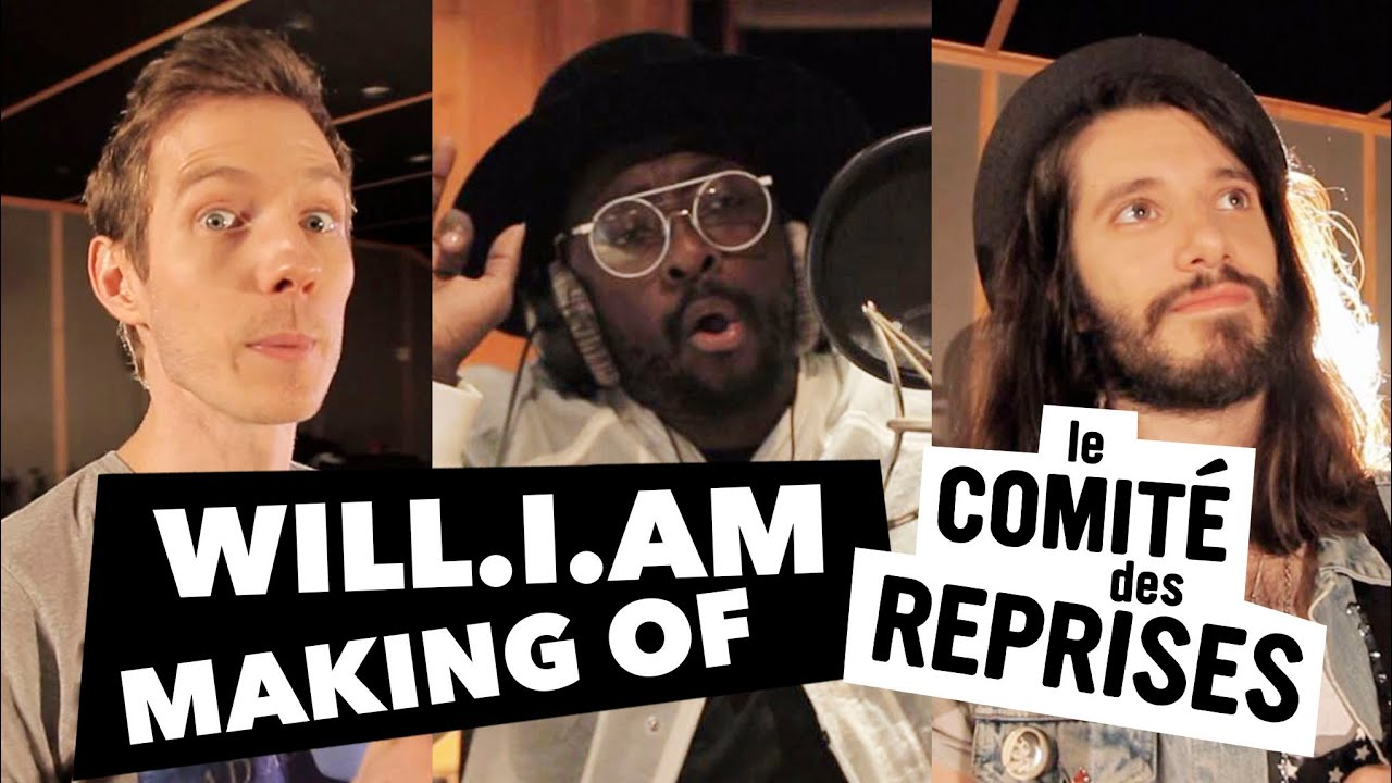 "Will I Am feat. Lydia Lucy ""Boys & Girls"" - Making Of - Comité Des Reprises - PV Nova & Waxx"