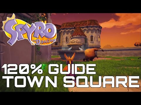 Spyro The Dragon (Reignited) 120% Guide TOWN SQUARE (ALL GEMS, EGGS, DRAGON...)