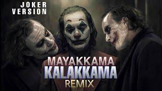Mayakkama kalakkama (Remix) #Joker version | #JOKER | DC