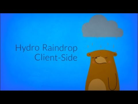 Hydro Raindrop: Client-Side