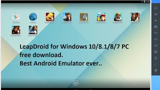 Video LeapDroid Emulator for Windows 10, 8 1, 8, 7 PC 32 bit and 64 bit free download download MP3, 3GP, MP4, WEBM, AVI, FLV Juli 2018