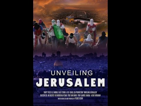 UNVEILING JERUSALEM  New