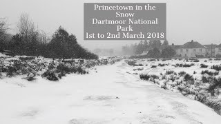 Snow Drifts & Blizzards in Princetown March 2018