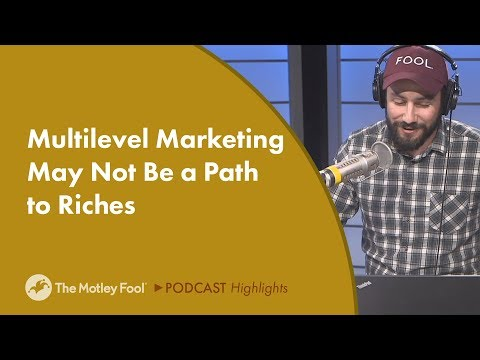 Multilevel Marketing May Not Be a Path to Riches