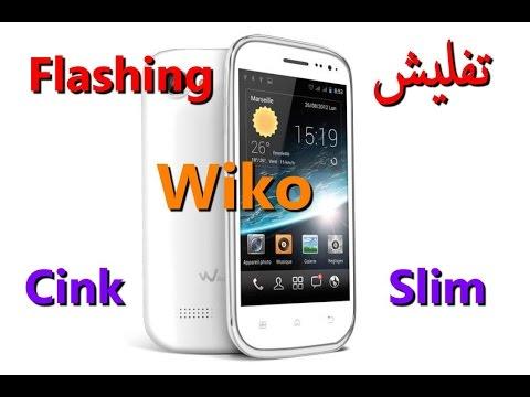 Flashing wiko - Cink Slim تفليش ويكو