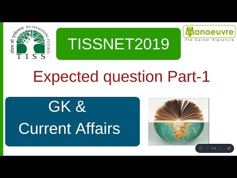 TISSNET 2019 - PART 1 - GK AND CURRENT AFFAIRS MOST EXPECTED QUESTION