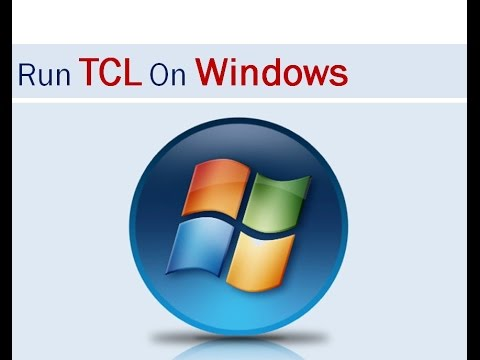 How to Install and Run TCL on Windows
