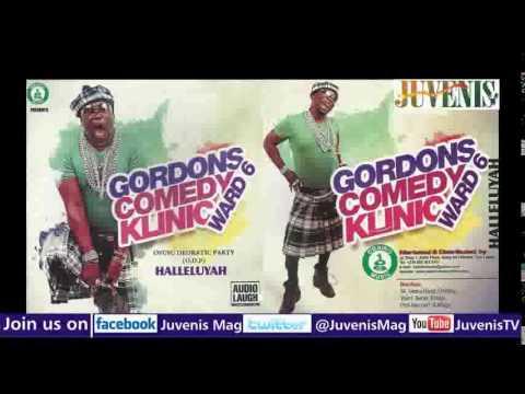 Download GORDONS COMEDY KLINIC WARD 6 (Nigerian Music & Entertainment)