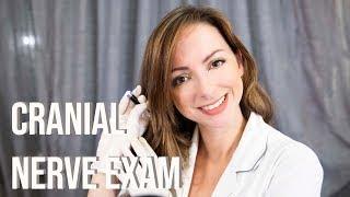 ASMR - Cranial Nerve Exame