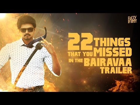 Thumbnail: 22 Things That You Missed In The Bairavaa Trailer | Fully Filmy