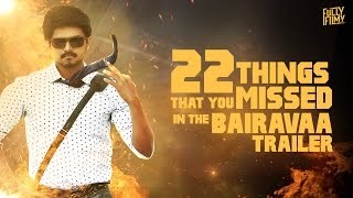 22 Things That You Missed In The Bairavaa Trailer | Fully Filmy