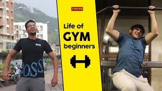 Life of Gym Beginners | Funcho