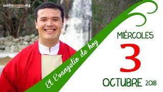 Evangelio de hoy miércoles 3 de octubre de 2018