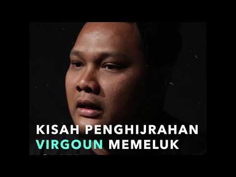 Kisah Penghijrahan Virgoun Memeluk Agama Islam