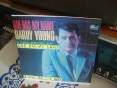 barry young - one has my name