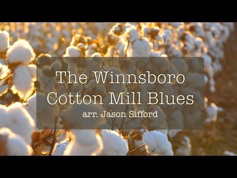 The Winnsboro Cotton Mill Blues