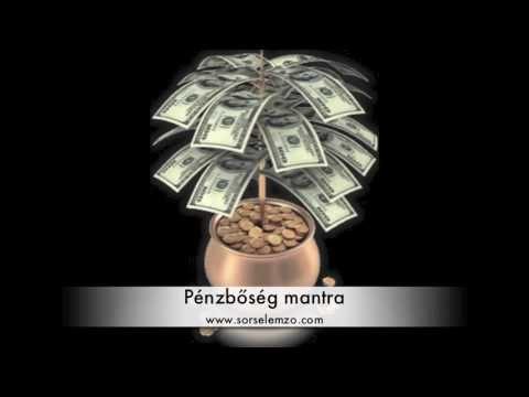 Pénzbőség mantra - sorselemzo.com letöltés