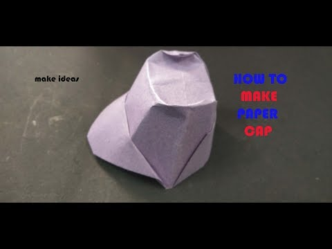 HOW TO MAKE PAPER CAP HAND CRAFT