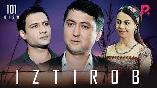 Iztirob (o'zbek serial) | Изтироб (узбек сериал) 101-qism