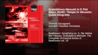 Gratulations-Menuett In E Flat Major, Wo03 - Tempo Di Minuetto Quasi Allegretto