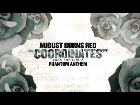 August Burns Red - Coordinates