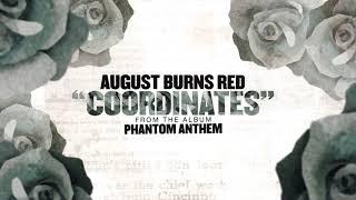 August Burns Red - Coordinates