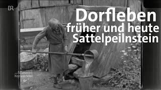 Abendläuten in Sattelpeilnstein: Wiedersehen nach 60 Jahren | Zwischen Spessart und Karwendel | BR