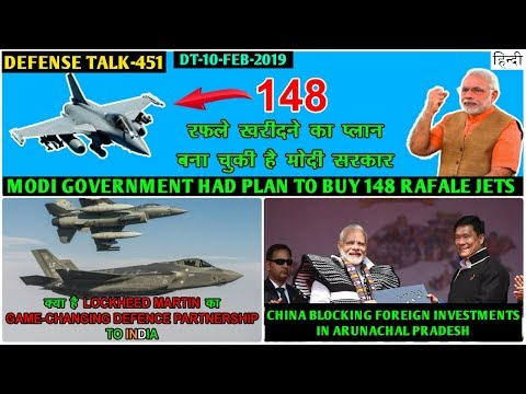 Indian Defence News:Modi Govt Plan to buy 148 Rafale,China blocking Investment in Arunachal,Chinook