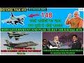 Indian Defence News:Modi Govt Plan to buy 148 Rafale,China blocking Investment in Arunachal,Chinook