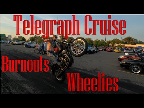 Telegraph Cruise Burnouts & Wheelies
