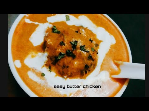 Easy butter chicken #butter chicken recipe in malayalam #anybody can cook recipe
