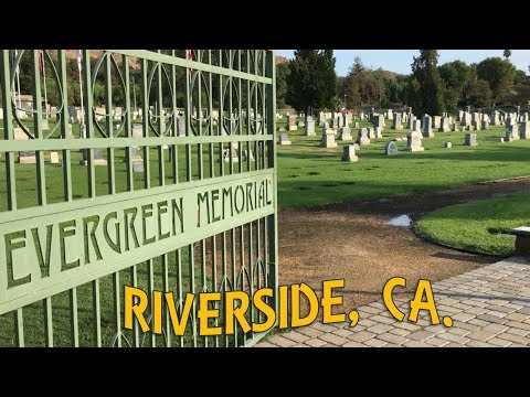The Ghosts of Riverside, CA - Exploring Evergreen Cemetery