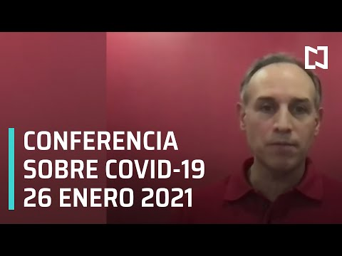 Conferencia Covid-19 en México - 26 enero 2021