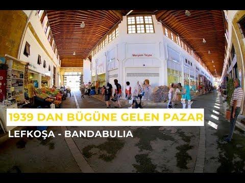 LEFKOŞA BANDABULIA GEZISI (Belediye Pazarı)