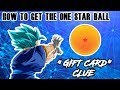 "THE 1 STAR DRAGON BALL IS LIVE! ""GIFT CARD"" CLUE | DRAGON BALL Z DOKKAN BATTLE"