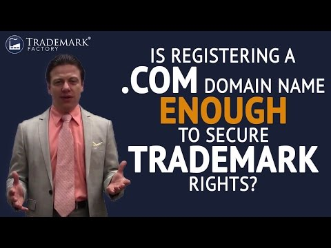 Is registering a .COM domain name enough to secure trademark