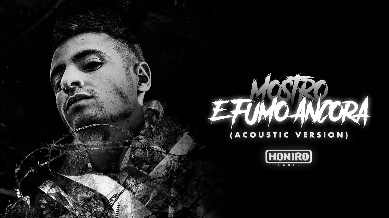 E Fumo Ancora Acoustic Version Mostro Lyrics And