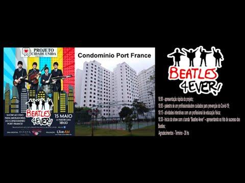 Assista: Projeto Cidade Unida - Port France - Beatles 4ever