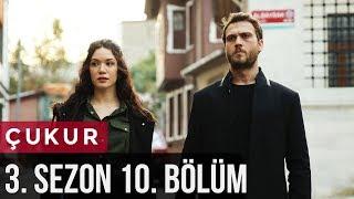 Download Çukur 3.Sezon 10.Bölüm Mp3 and Videos