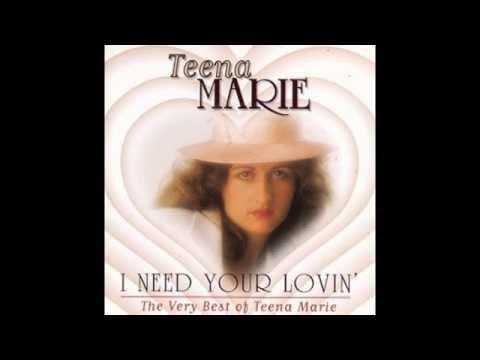 Teena Marie-I Need Your Lovin'