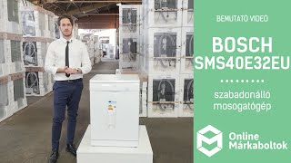 Bosch SMS40E32EU | Szabadonálló mosogatógép bemutató videó
