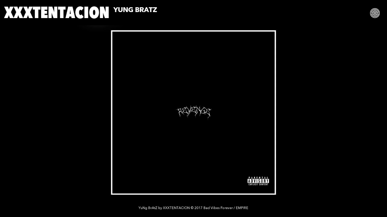 XXXTENTACION - YuNg BrAtZ (Audio)