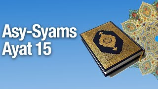 kajian tafsir al quran surat asy syams 17 tafsir ayat 15 ustadz abdullah zaen ma
